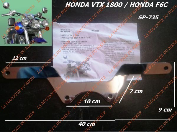 SUPORT PHARE ADDITIONNEL HONDA VTX1800 ...SP735 SPAAN LA BOUTIQUE DU BIKER