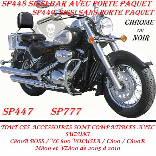 SISSI-BAR SUZUKI VL800 VOLUSIA...AVEC PORTE PAQUET CHROME...SP448 SPAAN LA BOUTIQUE DU BIKER
